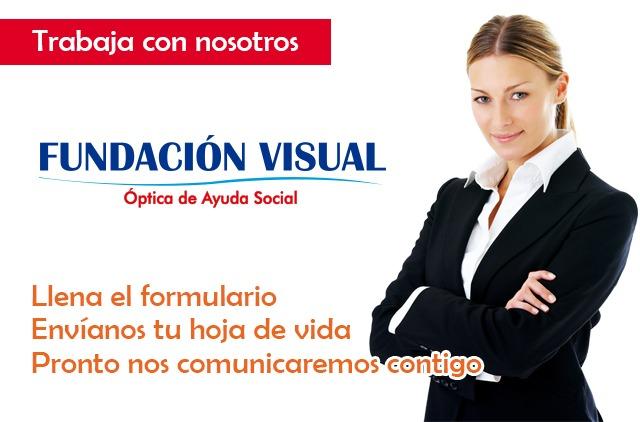 Trabaja con nosotros, Fundación Visual